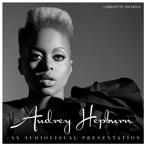 chrisette-michele-audrey-hepburn-an-audiovisual-presentation.jpg