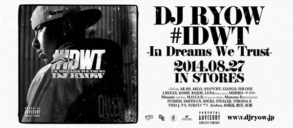 DJ_RYOW_#IDWT_In_Dreams_We_Trust