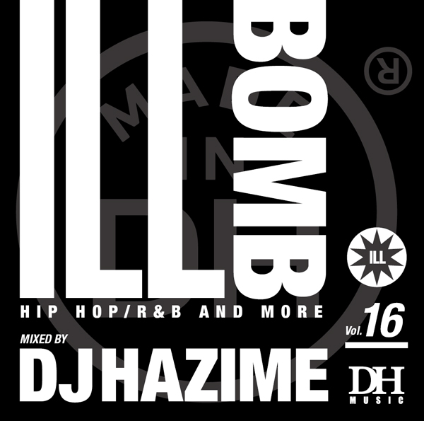 dj_hazime_ill_bomb_16_2014_1_growaround.jpg
