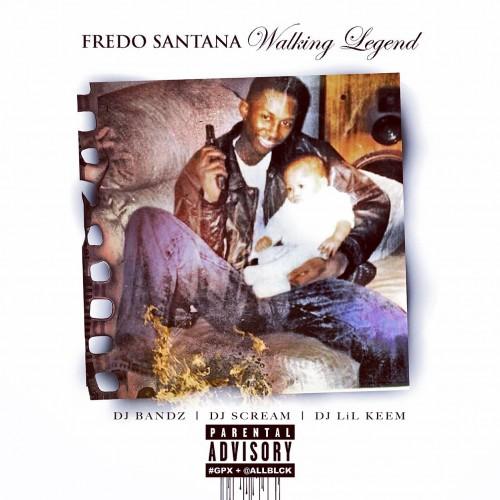 fredo-santana-walking-legend.jpg
