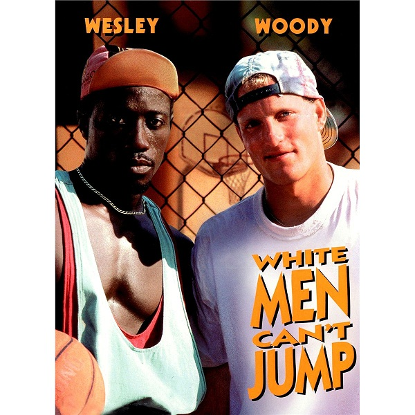 white-man-can-jump-woody-harrelson-wesley-snipes-basketball-streetball-nba-dunkeurs.jpg