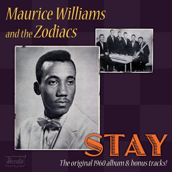 Maurice Williams the Zodiacs -- Stay