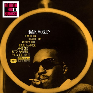 Hank Mobley No Room For Squares Blue Note BST 84149
