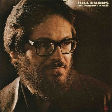 Bill Evans Re Person I Knew Fantasy F-9608