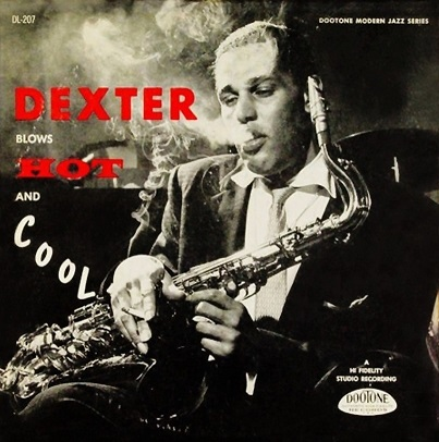 Dexter Gordon Blows Hot and Cool Dootone DL 207
