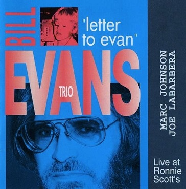 Bill Evans Letter To Evan