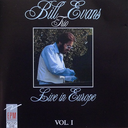 Bill Evans Live In Europe Vol.1