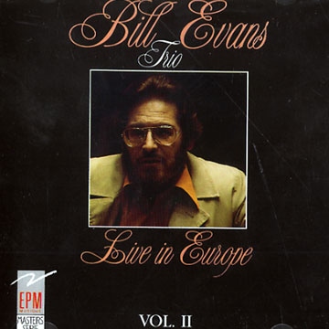 Bill Evans Live In Europe Vol.2