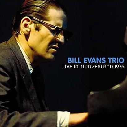 Bill Evans Live In Switzerland 1975