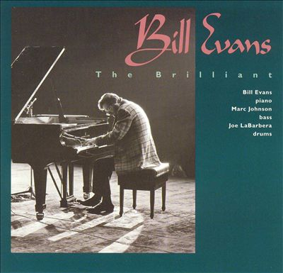 Bill Evans The Brilliant