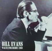 Bill Evans Waltz For Debby 1969