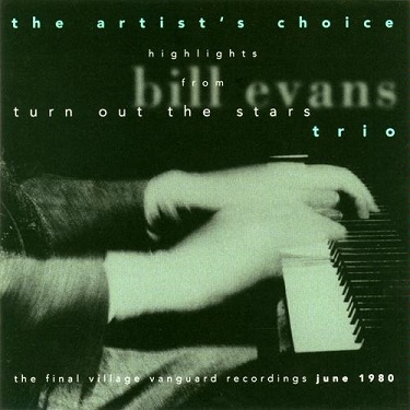 Bill Evans Turn Out The Stars Artists Choice
