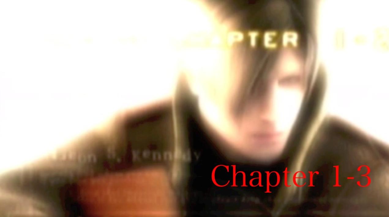 『バイオハザード4』「chapter1-3」