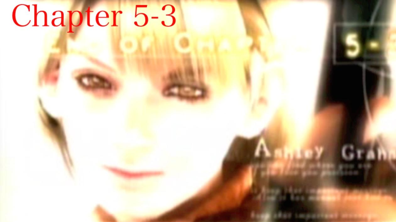 『バイオハザード4』「chapter5-3」