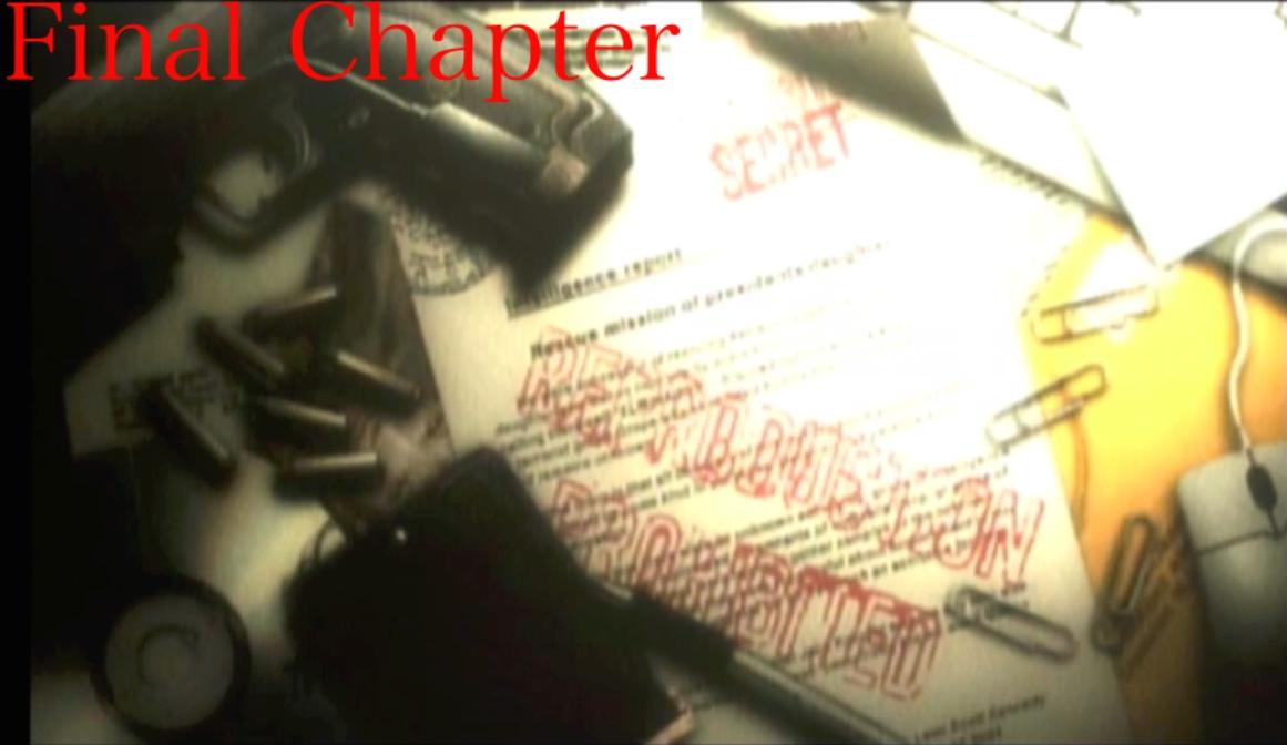 『バイオハザード4』「Final chapter」