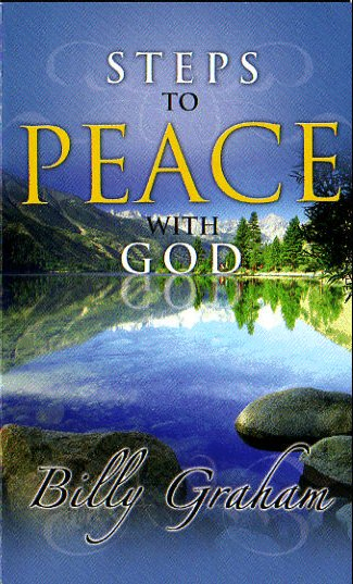 STEPS TO PEACE WITH GOD Billy Graham