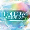 Follow Tomorrow100